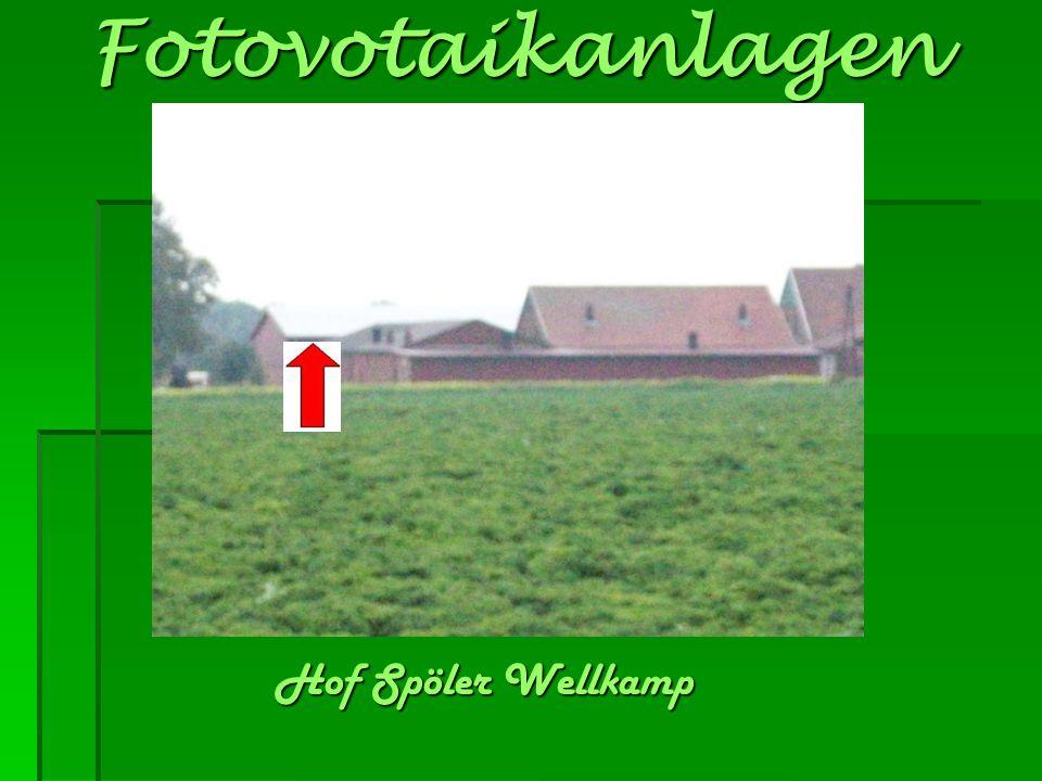 Fotovotaikanlagen Hof Spöler Wellkamp Hof Spöler Wellkamp
