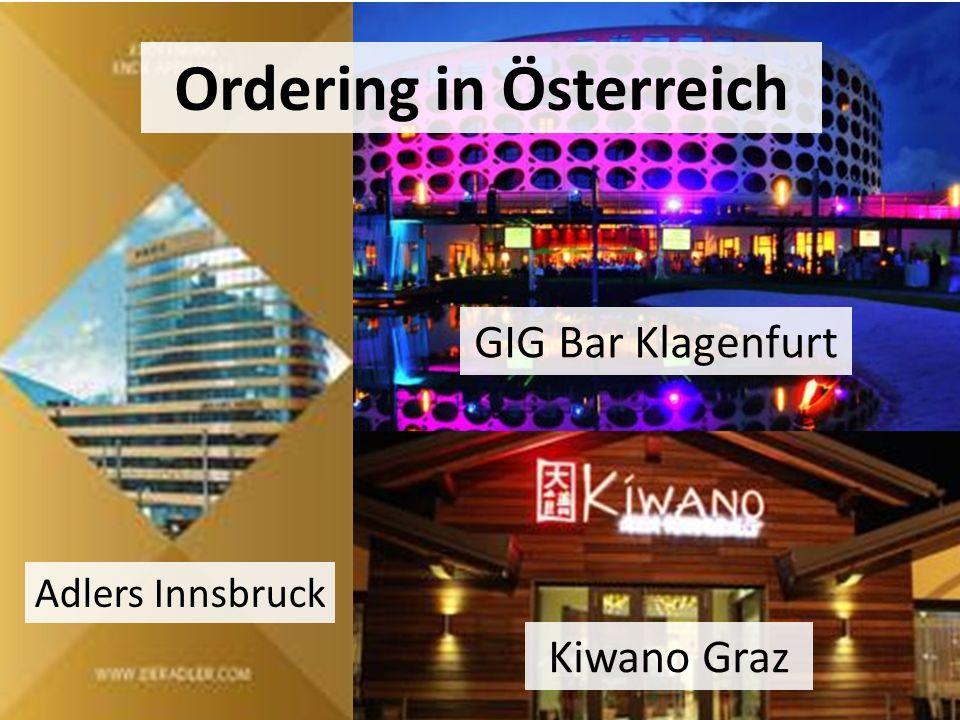 Ordering in Österreich GIG Bar Klagenfurt Adlers Innsbruck Kiwano Graz