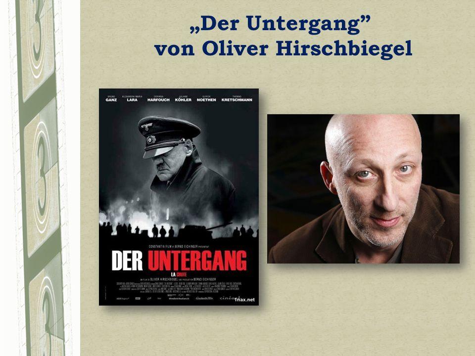 Der Untergang von Oliver Hirschbiegel