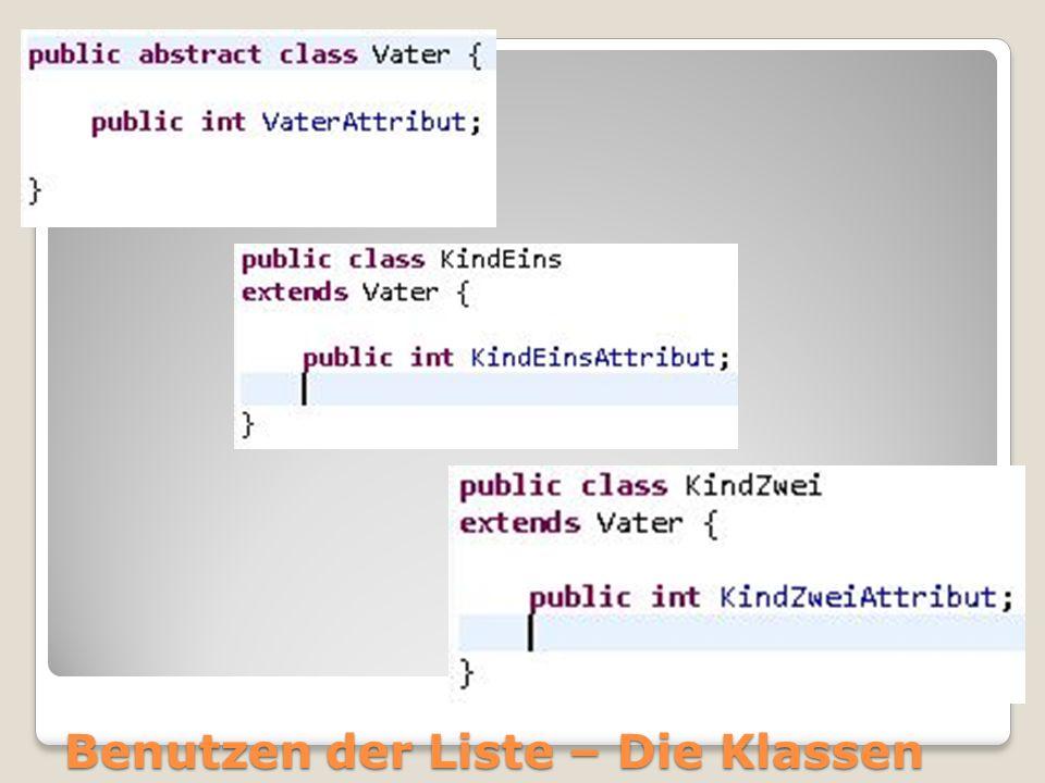 Benutzen der Liste – Die Klassen