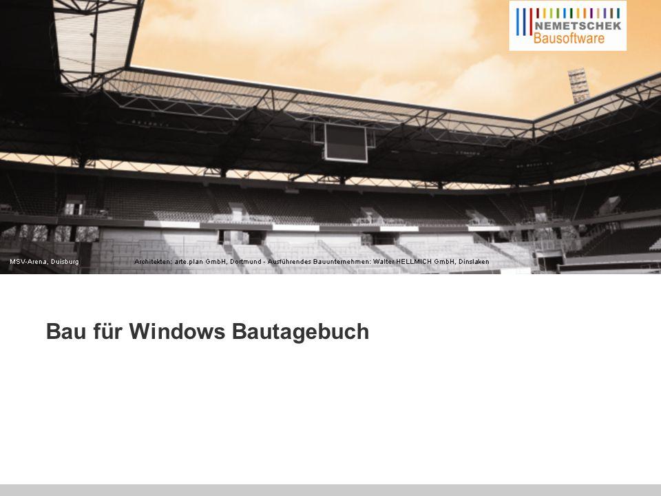 Effizient planen – Erfolgreich realisieren Bau für Windows Bautagebuch