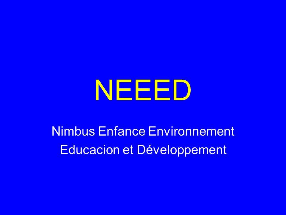 NEEED Nimbus Enfance Environnement Educacion et Développement