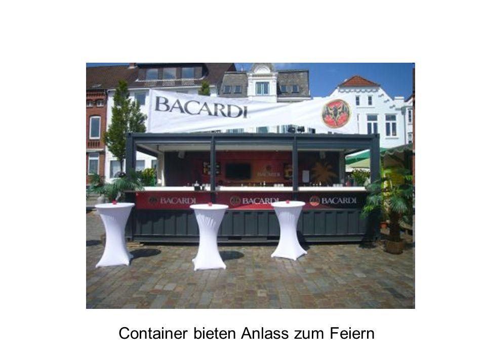 Container bieten Anlass zum Feiern