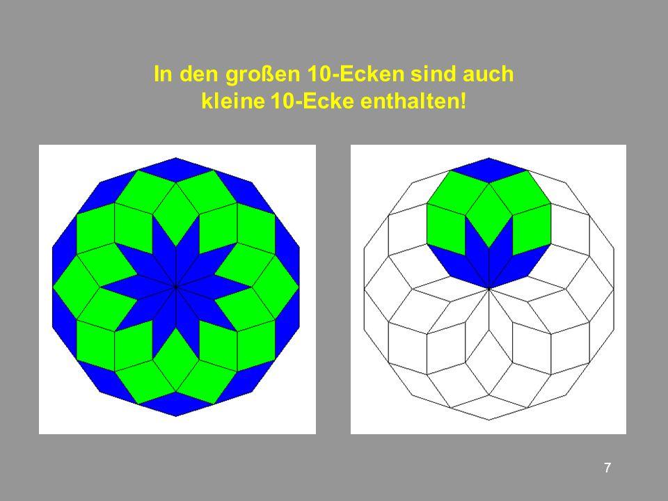 7 In den großen 10-Ecken sind auch kleine 10-Ecke enthalten!