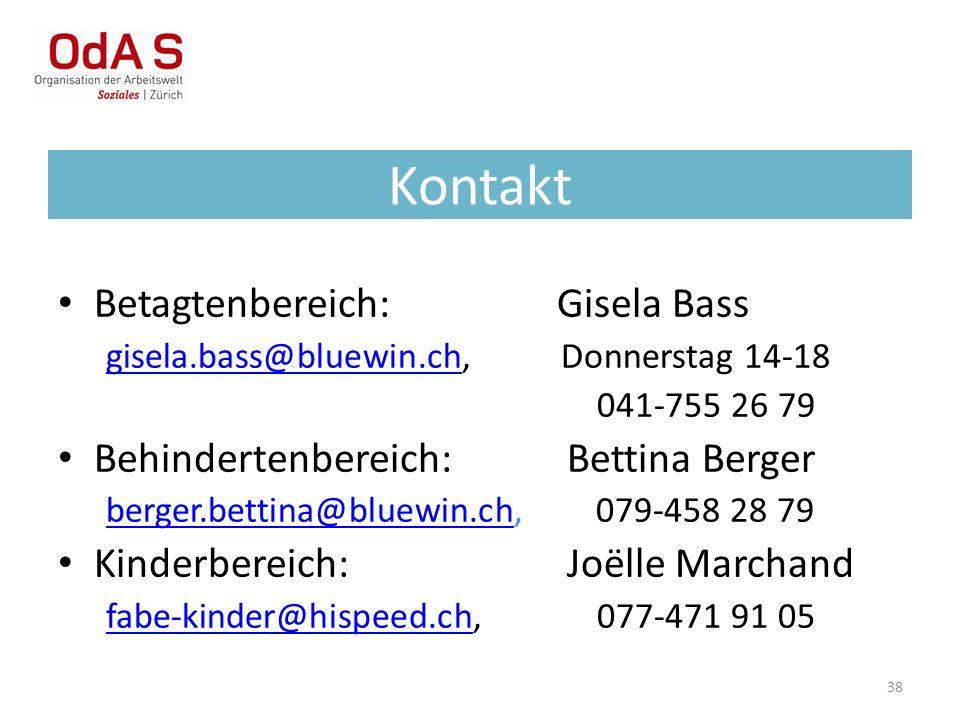 38 Kontakt Betagtenbereich: Gisela Bass gisela.bass@bluewin.chgisela.bass@bluewin.ch, Donnerstag 14-18 041-755 26 79 Behindertenbereich: Bettina Berge