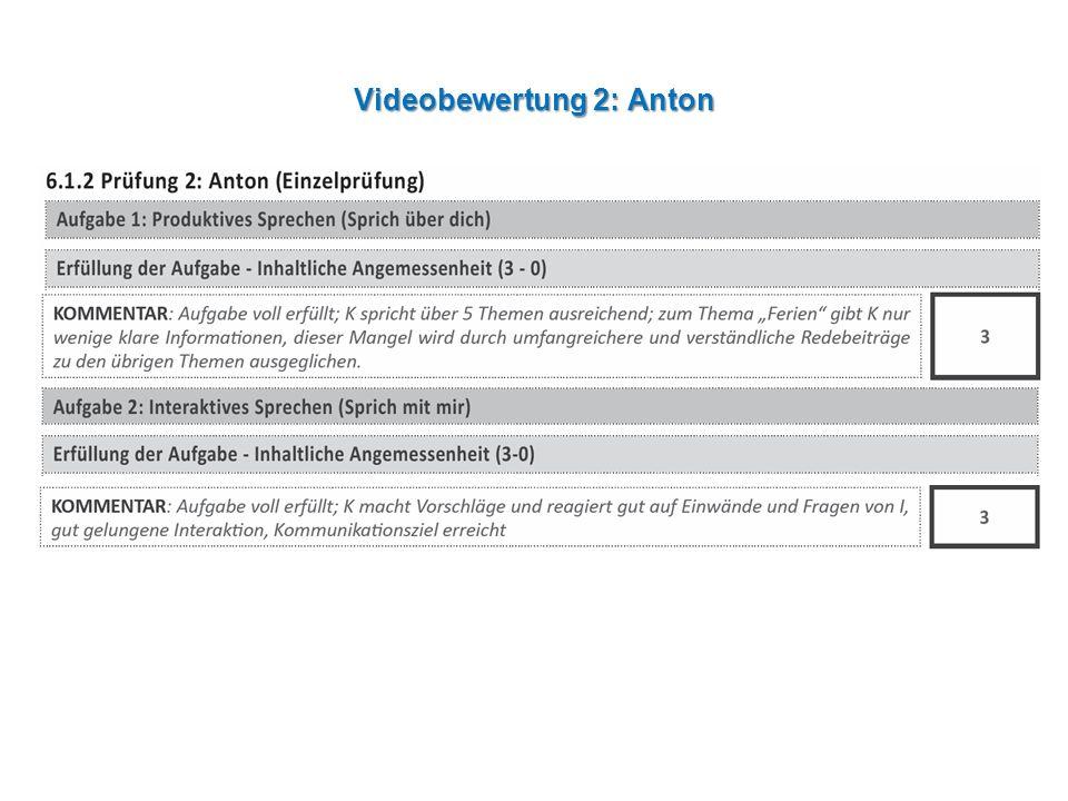Videobewertung 2: Anton