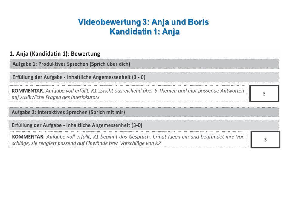Videobewertung 3: Anja und Boris Kandidatin 1: Anja