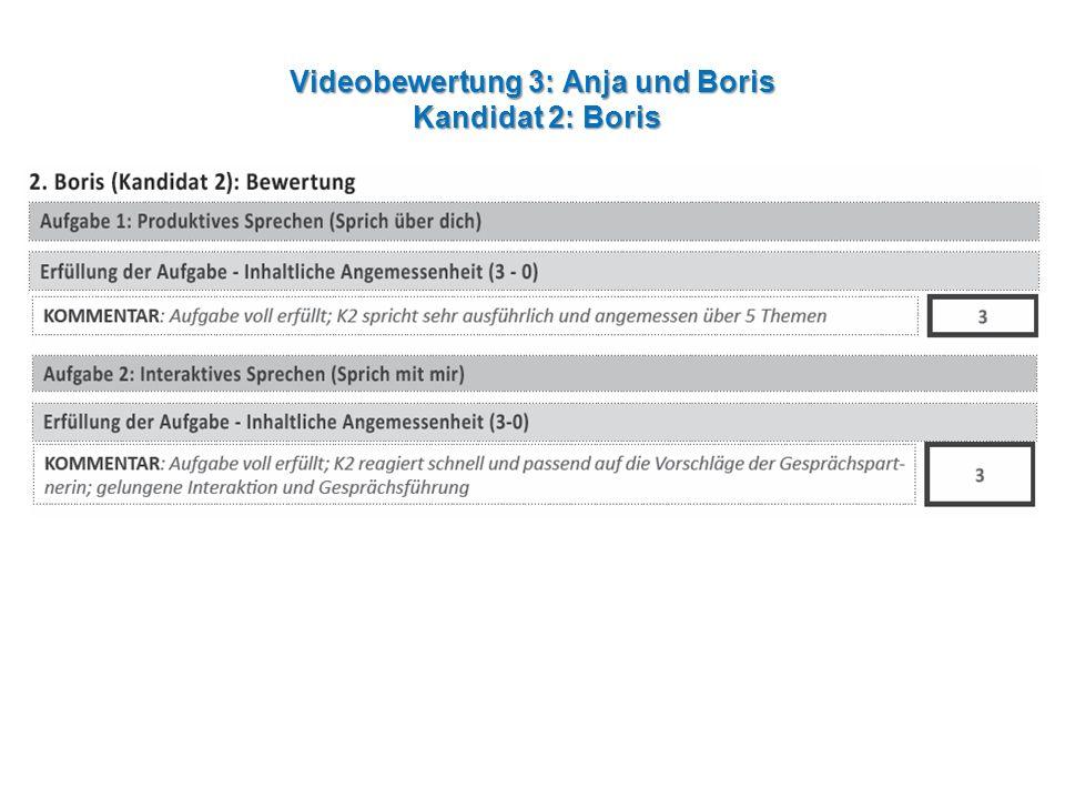 Videobewertung 3: Anja und Boris Kandidat 2: Boris