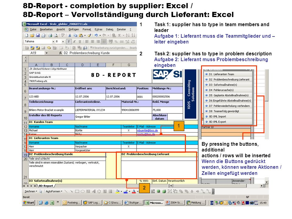 8D-Report - completion by supplier: Excel / 8D-Report – Vervollständigung durch Lieferant: Excel 1Task 1: supplier has to type in team members and lea