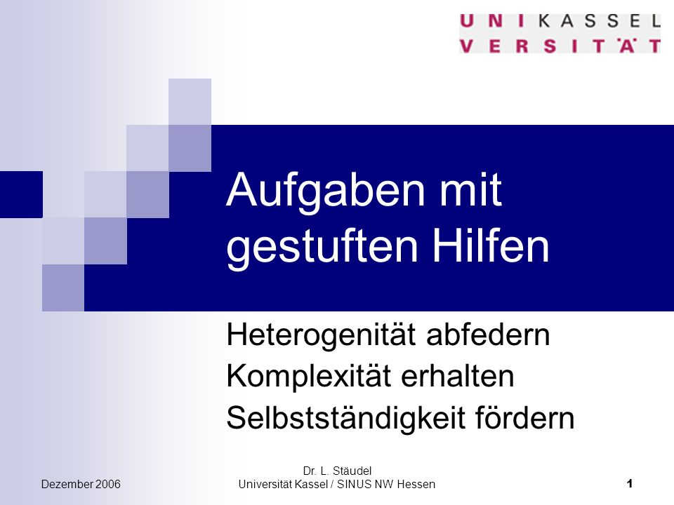 Dr.L. Stäudel Universität Kassel / SINUS NW Hessen 2 11.