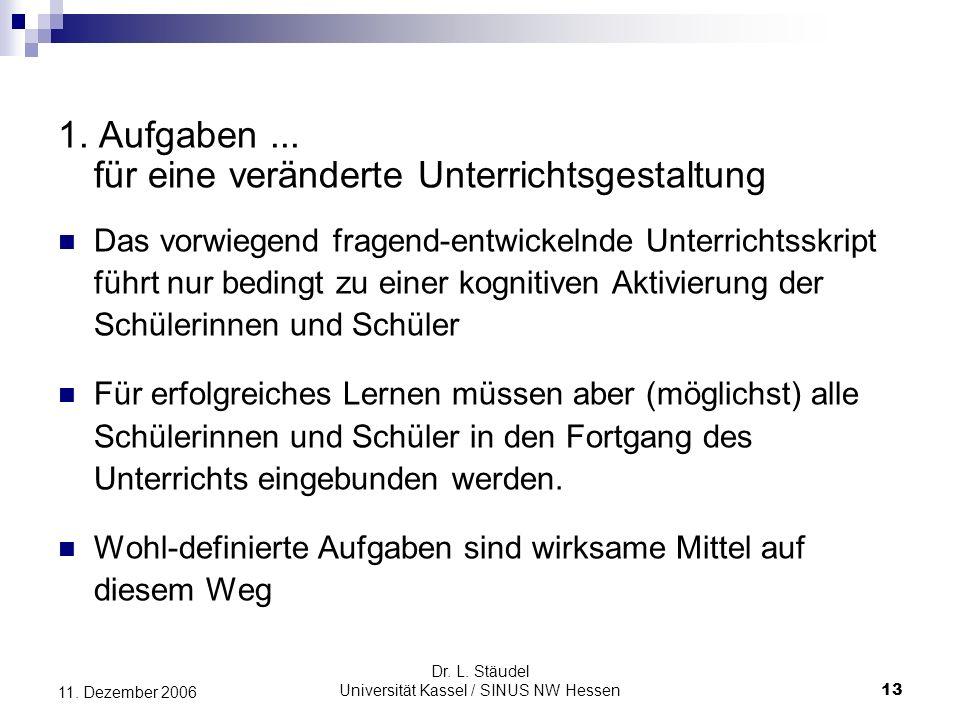 Dr.L. Stäudel Universität Kassel / SINUS NW Hessen 13 11.