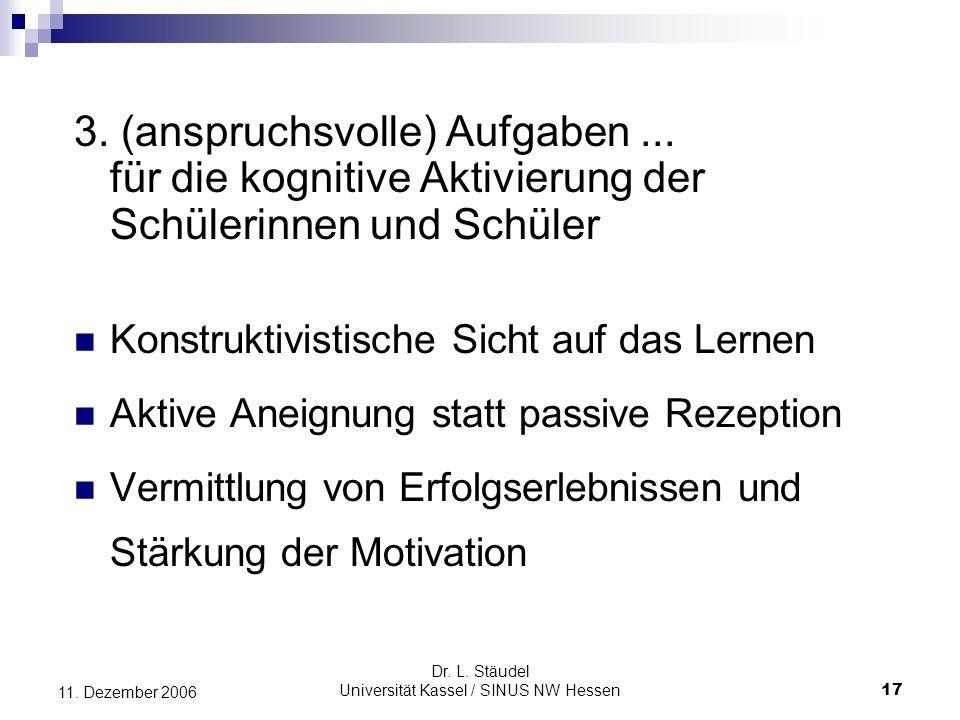 Dr.L. Stäudel Universität Kassel / SINUS NW Hessen 17 11.