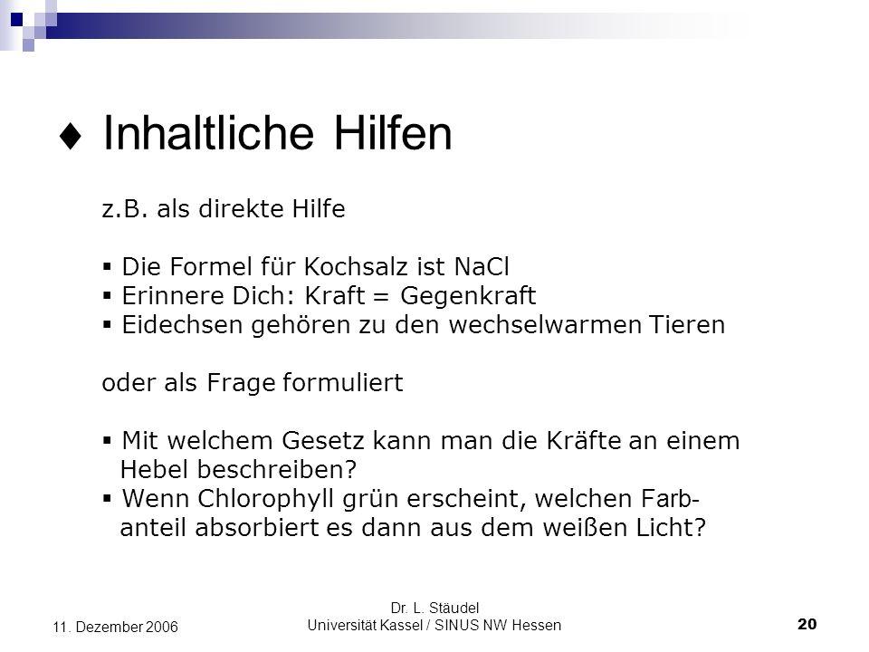 Dr.L. Stäudel Universität Kassel / SINUS NW Hessen 20 11.
