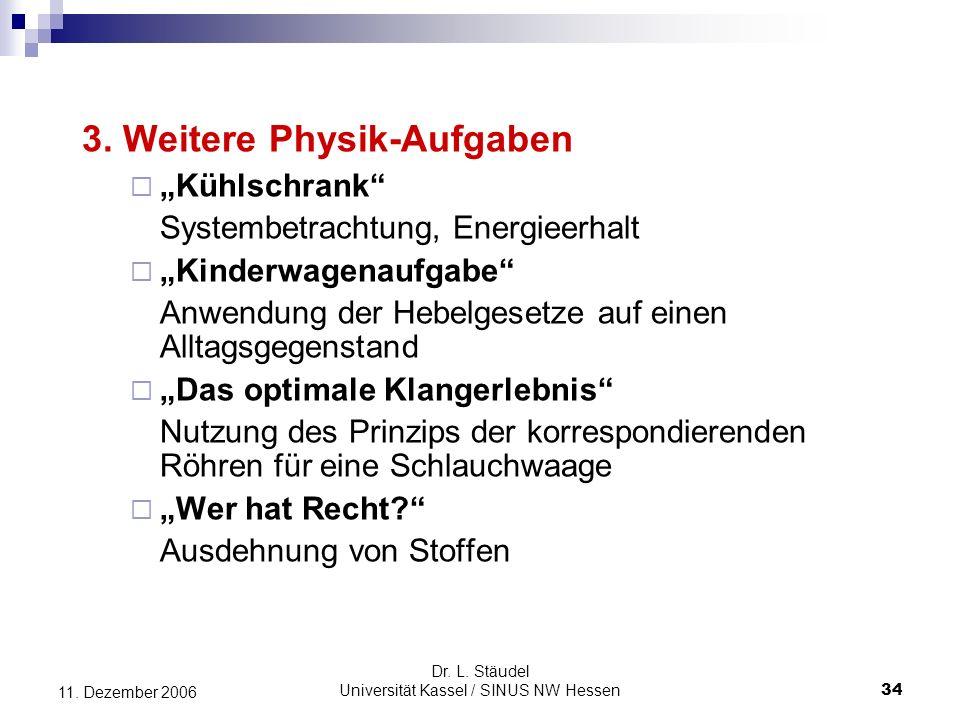 Dr.L. Stäudel Universität Kassel / SINUS NW Hessen 34 11.