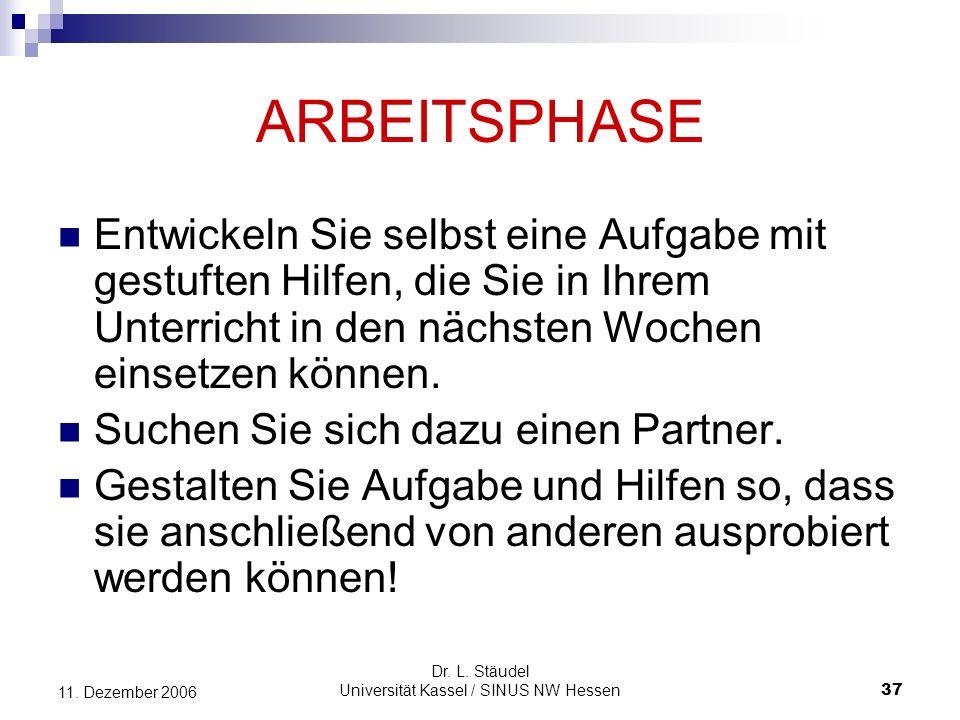 Dr.L. Stäudel Universität Kassel / SINUS NW Hessen 37 11.
