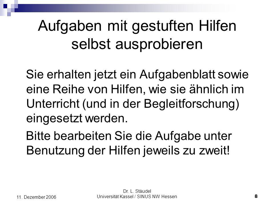 Dr.L. Stäudel Universität Kassel / SINUS NW Hessen 29 11.