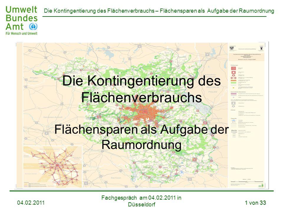 Die Kontingentierung des Flächenverbrauchs – Flächensparen als Aufgabe der Raumordnung Die Kontingentierung des Flächenverbrauchs Flächensparen als Au