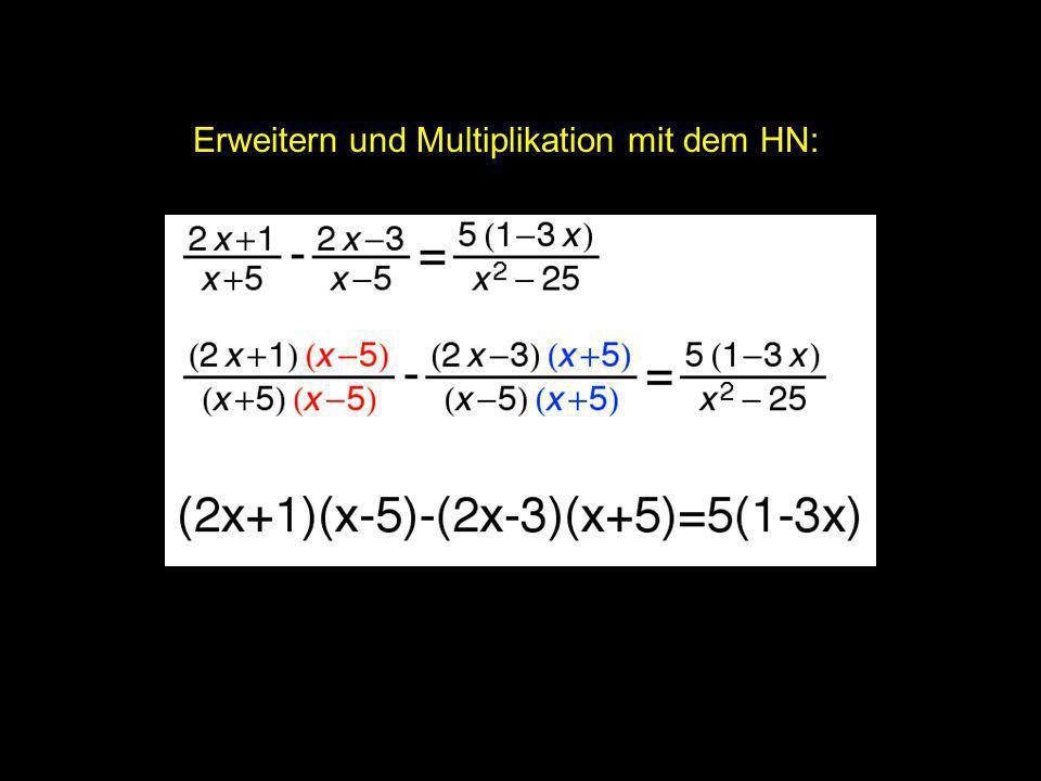 2x = ? | Erweitern und Multiplikation mit dem HN: