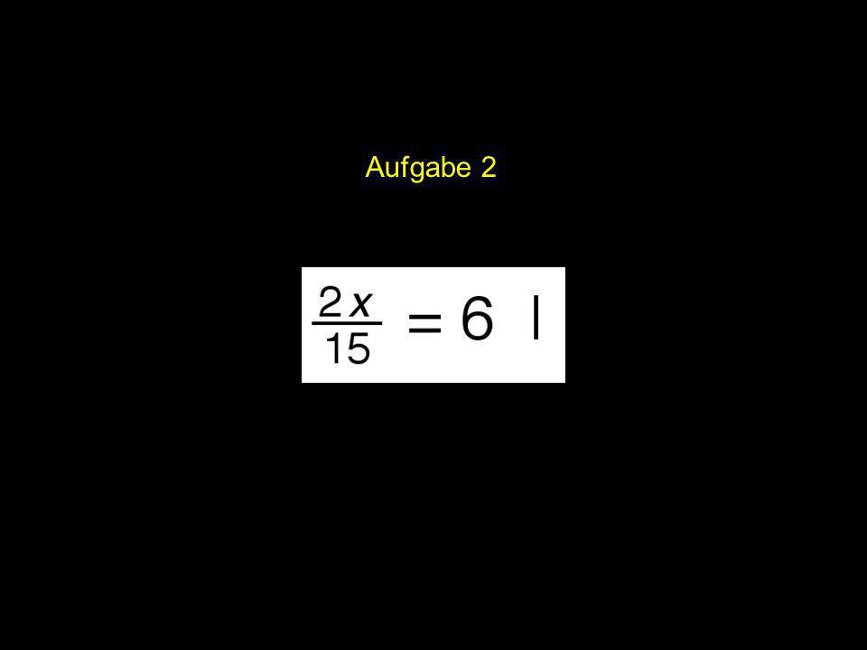 2x = ? | Aufgabe 7 Hier ist G = R.