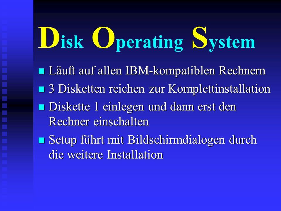 DOS & Windows - zwei Welten n Windows kann verschiedene Programme zur gleichen Zeit abarbeiten - DOS eines n DOS kann von Diskette gestartet werden -
