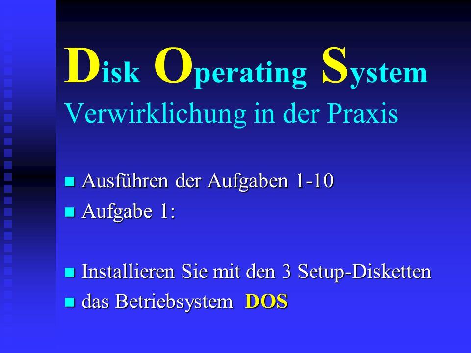 D isk O perating S ystem n Die wichtigsten Befehle: edit Erzeugt und ändert Textdateien edit Erzeugt und ändert Textdateien n copy Kopiert Dateien in