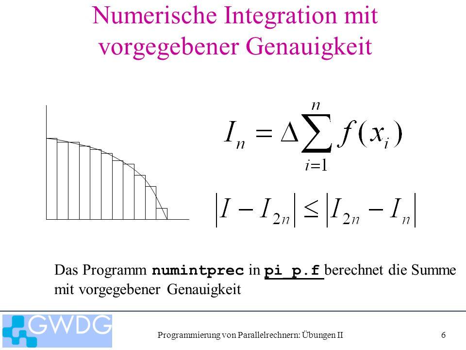 Programmierung von Parallelrechnern: Übungen II27 Wärmeleitungsgleichung