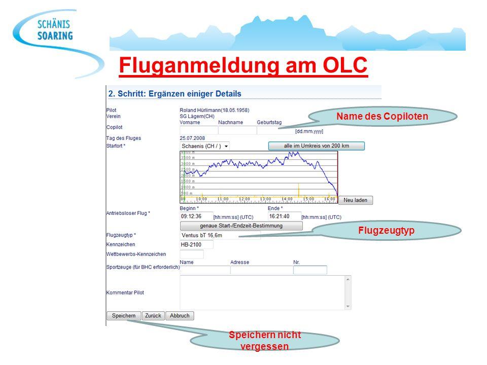 Fluganmeldung am OLC Name des Copiloten Flugzeugtyp Speichern nicht vergessen