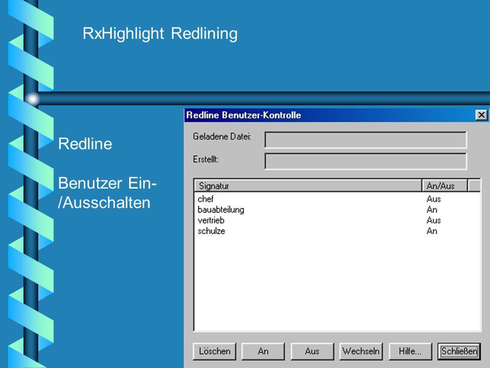 RxHighlight Redlining Redline Benutzer Ein- /Ausschalten