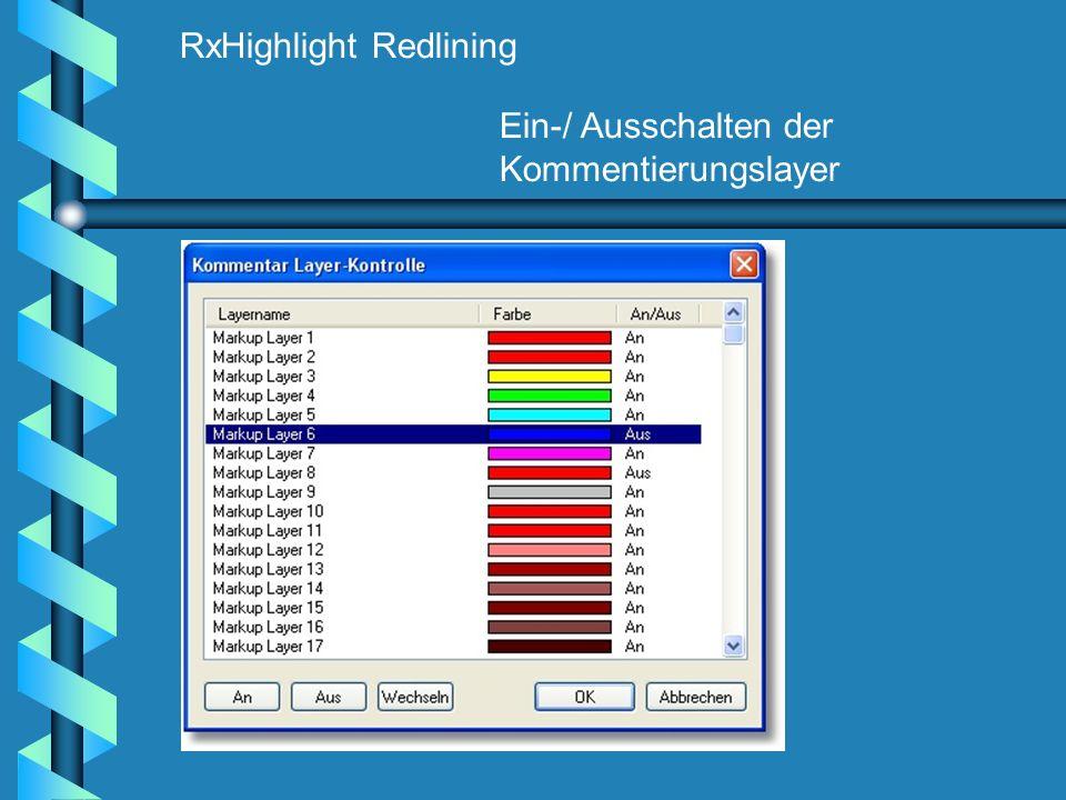 RxHighlight Redlining Ein-/ Ausschalten der Kommentierungslayer