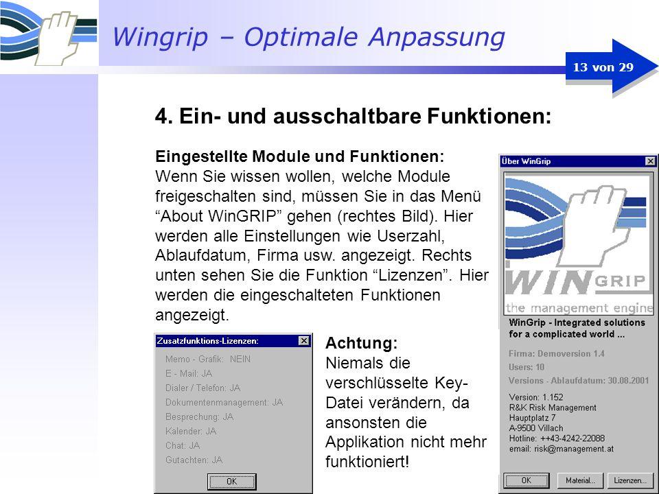Wingrip – Optimale Anpassung 13 von 29 Eingestellte Module und Funktionen: Wenn Sie wissen wollen, welche Module freigeschalten sind, müssen Sie in da