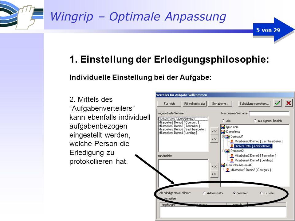 Wingrip – Optimale Anpassung 5 von 29 Individuelle Einstellung bei der Aufgabe: 2. Mittels des Aufgabenverteilers kann ebenfalls individuell aufgabenb