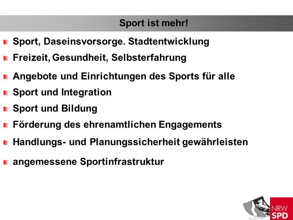 Sport ist mehr. Sport, Daseinsvorsorge.