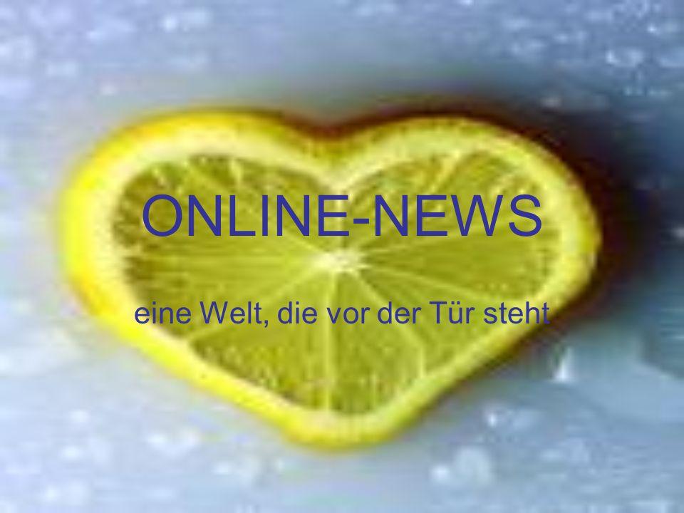 ONLINE-NEWS eine Welt, die vor der Tür steht