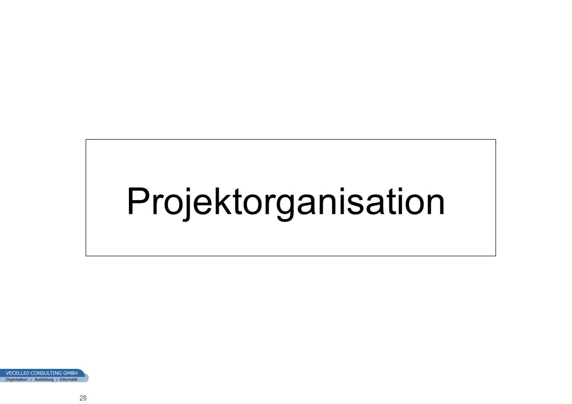wwgs1.ch 28 Projektorganisation