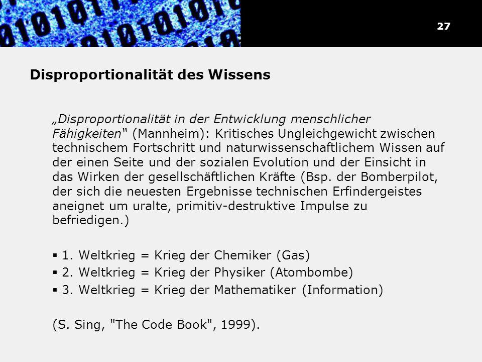 Disproportionalität des Wissens Disproportionalität in der Entwicklung menschlicher Fähigkeiten (Mannheim): Kritisches Ungleichgewicht zwischen techni