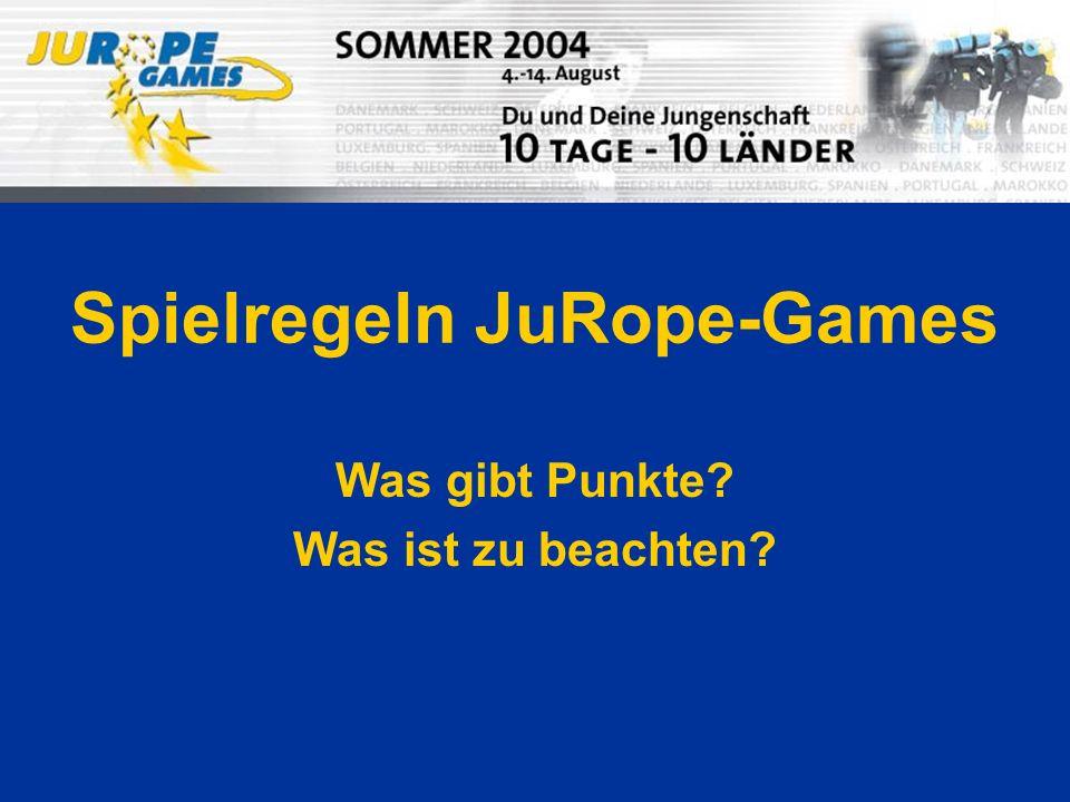 Spielregeln JuRope-Games Was gibt Punkte? Was ist zu beachten?