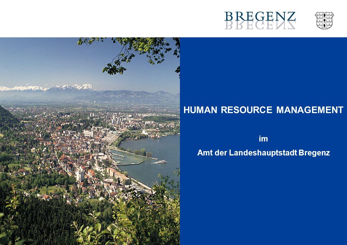 HUMAN RESOURCE MANAGEMENT im Amt der Landeshauptstadt Bregenz