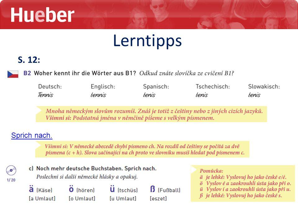 Lerntipps S. 12: S. 13: Sprich nach.