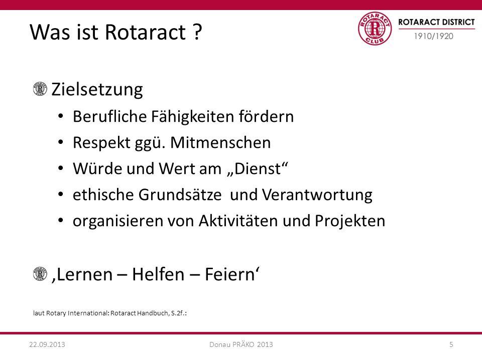 RC RAC 22.09.2013Donau PRÄKO 20136 Was bietet Rotaract für Rotary .