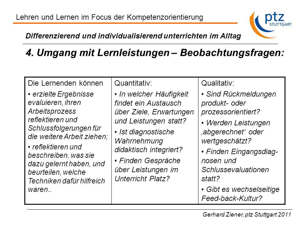 Gerhard Ziener, ptz Stuttgart 2011 Differenzierend und individualisierend unterrichten im Alltag 4.