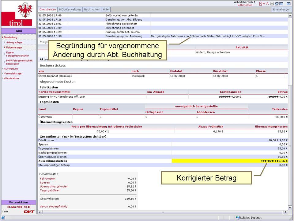 Transparenz Begründung für vorgenommene Änderung durch Abt. Buchhaltung Korrigierter Betrag