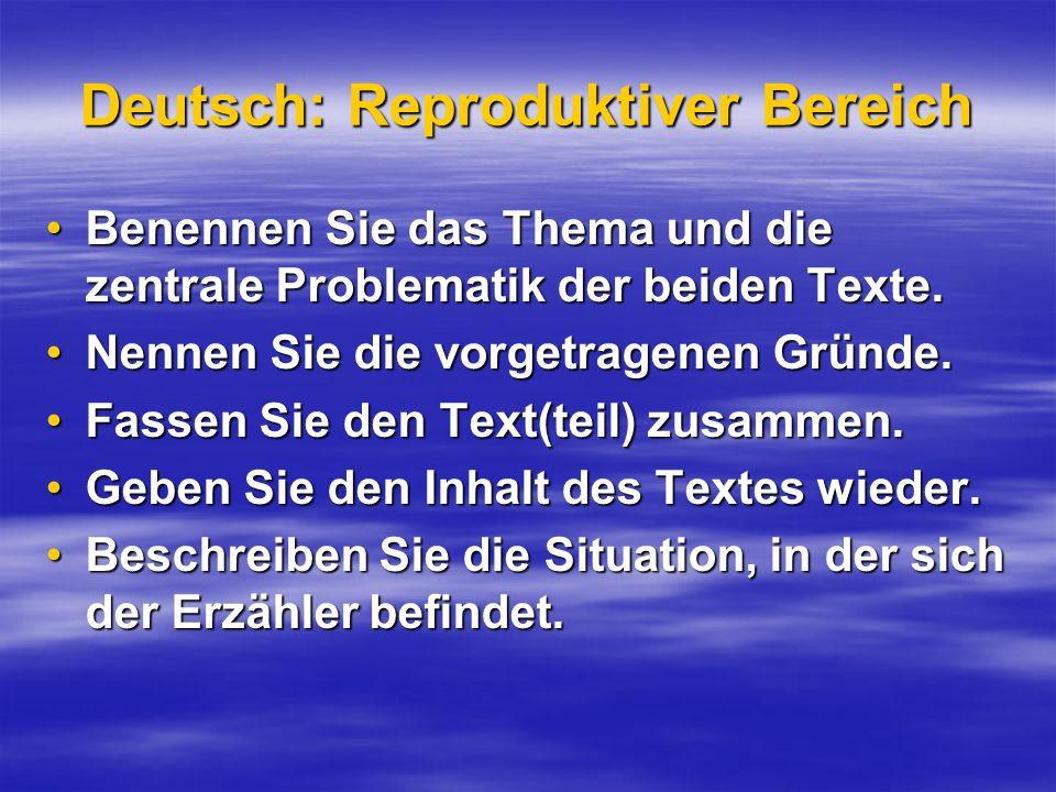 Deutsch: Reproduktiver Bereich Benennen Sie das Thema und die zentrale Problematik der beiden Texte.Benennen Sie das Thema und die zentrale Problemati