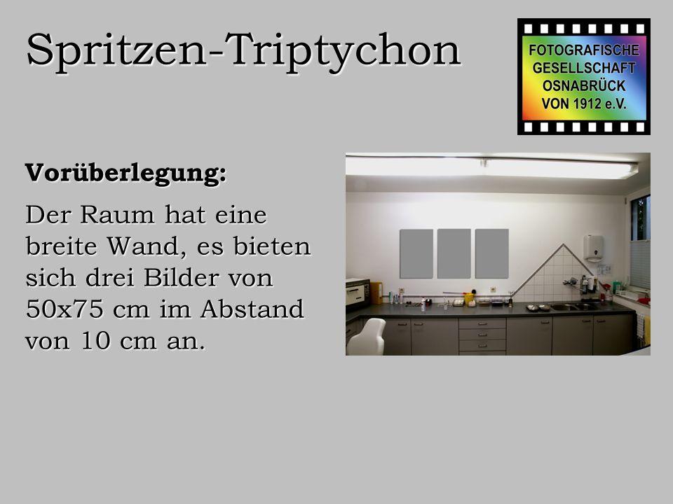 Spritzen-Triptychon Vorüberlegung: Das Motiv soll dem Charakter des Raums angepasst sein.