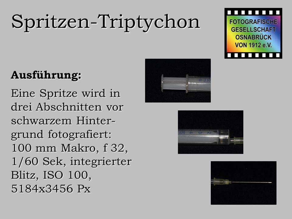 Spritzen-Triptychon Ausführung: Die Spritzen werden jeweils markiert und als Objekte erstellt.