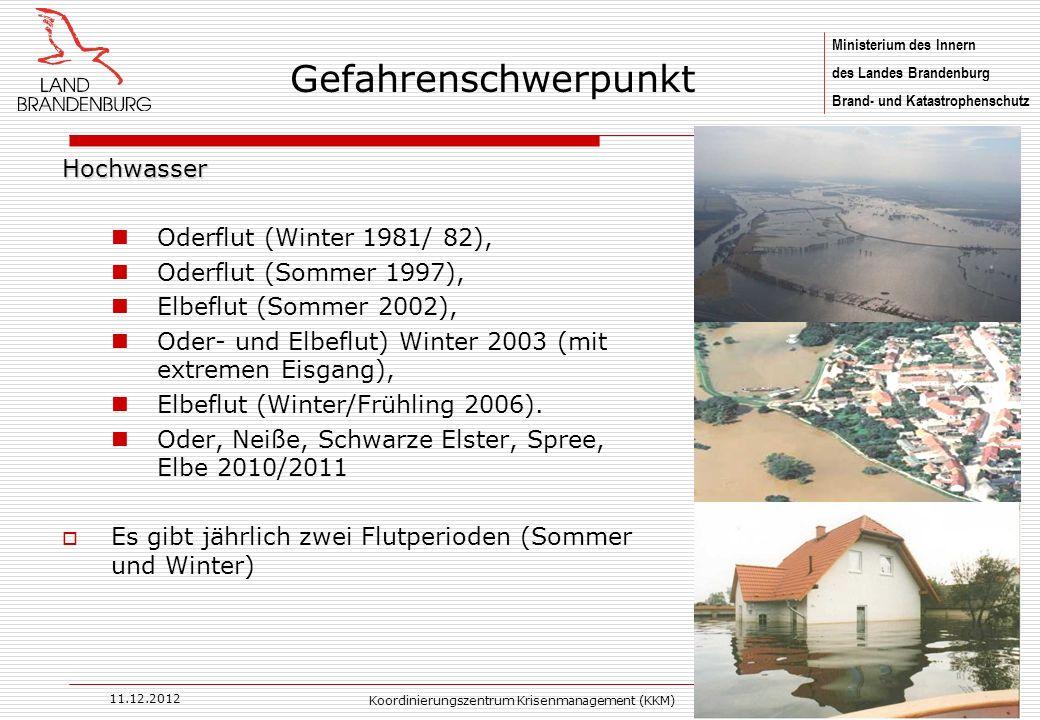 Ministerium des Innern des Landes Brandenburg Brand- und Katastrophenschutz 11.12.2012 Koordinierungszentrum Krisenmanagement (KKM)8 Hochwasser Oderfl