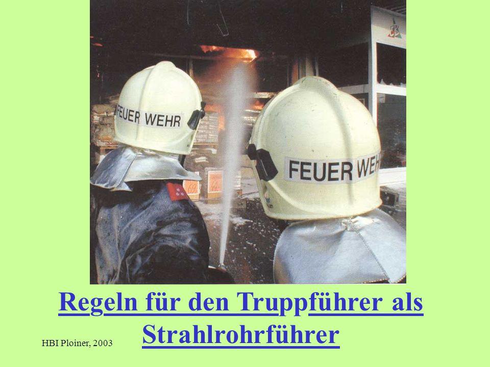 HBI Ploiner, 2003 Regeln für den Truppführer als Strahlrohrführer