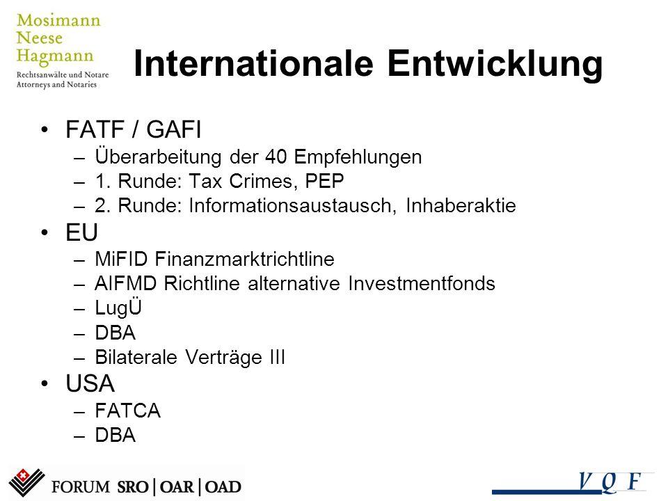 Geldwäschereigesetz heute GwG –Organisierte Kriminalität –Terrorismusfinanzierung GwV –Banken –Versicherungen (SRO-SVV) –DUFI FINMA –Rundschreiben –FAQ EDA SRO