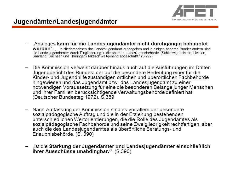Jugendämter/Landesjugendämter –Analoges kann für die Landesjugendämter nicht durchgängig behauptet werden. …in Niedersachsen das Landesjugendamt aufge