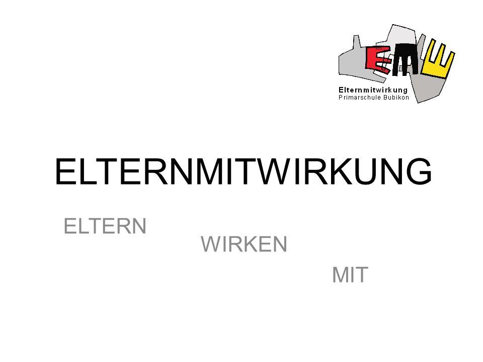 ELTERNMITWIRKUNG ELTERN WIRKEN MIT