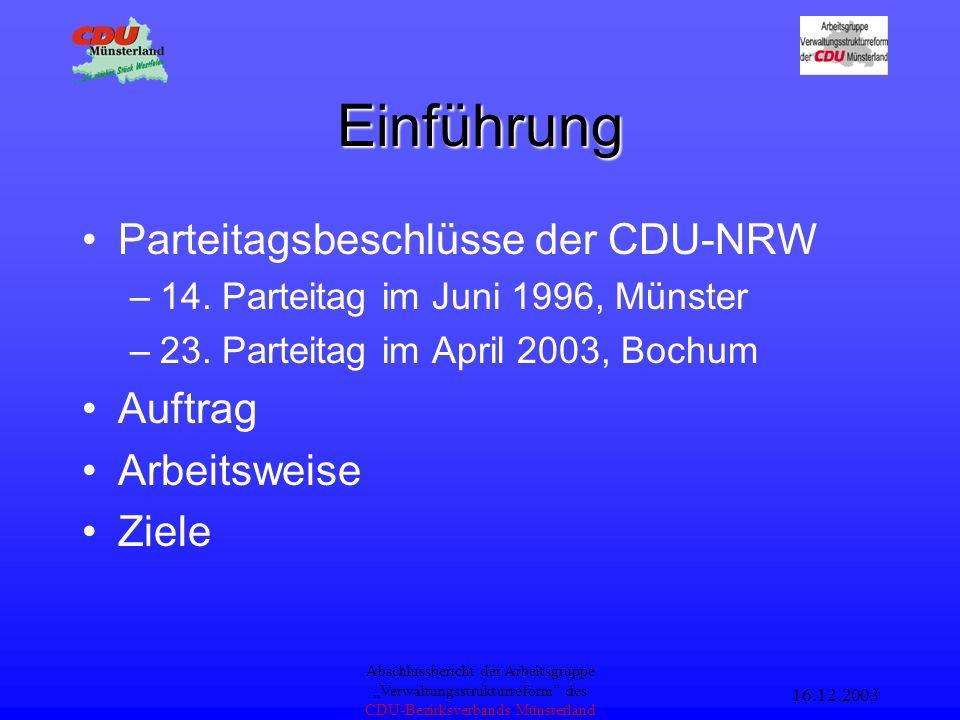 Abschlussbericht Arbeitsgruppe Verwaltungsstrukturreform und Bürokratieabbau CDU-Bezirksverband Münsterland Grundzüge einer Verwaltungsstrukturreform